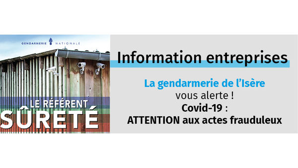 Covid-19 : attention aux actes frauduleux !